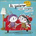 9788408162223 - Llenas Anna: Te Quiero (casi Siempre): Un Libro Pop-up - Libro