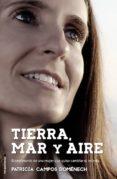 TIERRA, MAR Y AIRE de CAMPOS DOMENECH, PATRICIA