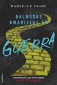 BALDOSAS AMARILLAS EN GUERRA de PAIGE, DANIELLE