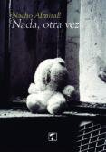 9788416832323 - Almirall Nacho: Nada Otra Vez - Libro