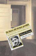 EN BUSCA DEL TIEMPO PERDIDO (VOL. 6): ALBERTINE DESAPARECIDA di PROUST, MARCEL
