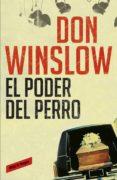EL PODER DEL PERRO de WINSLOW, DON