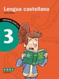 LENGUA CASTELLANA 3º EDUCACION PRIMARI TRAM 2.0 di VV.AA.