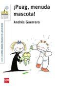 ¡PUAG, MENUDA MASCOTA! di GUERRERO, ANDRES