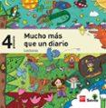 4º EP LECTURAS PARA EL AULA. MUCHO MÁS QUE UN DIARIO. SAVIA-15 4º PRIMARIA di VV.AA.