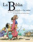 LA BIBLIA CONTADA A LOS NIÑOS de NAVARRO DURAN, ROSA