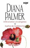 ENTRE EL AMOR Y LA VENGANZA de PALMER, DIANA