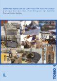EXAMENES RESUELTOS DE CONSTRUCCION DE ESTRUCTURAS: ESTRUCTURAS DE HORMIGON ARMADO di URBAN BROTONS, PASCUAL