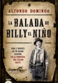 LA BALADA DE BILLY EL NIÑO di DOMINGO, ALFONSO