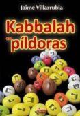 KABBALAH EN PILDORAS di VILLARRUBIA, JAIME