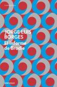 EL INFORME DE BRODIE de BORGES, JORGE LUIS