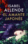 EL AMANTE JAPONES de ALLENDE, ISABEL