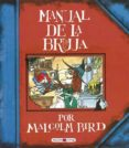 MANUAL DE LA BRUJA di BIRD, MALCOLM