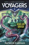 REBELION OMEGA (VOYAGERS 3) di CARMAN, PATRICK