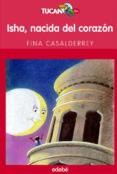 ISHA, NACIDA DEL CORAZON di VV.AA.
