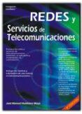 REDES Y SERVICIOS DE TELECOMUNICACIONES de HUIDOBRO MOYA, JOSE MANUEL