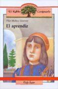 EL APRENDIZ (15ª ED) di MOLINA LLORENTE, PILAR
