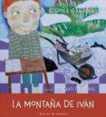LA MONTAÑA DE IVAN (SOY) di IBARROLA, BEGOÑA
