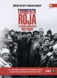 TORMENTA ROJA di CANALES, CARLOS  REY, MIGUEL DEL