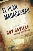 EL PLAN MADAGASKAR di SAVILLE, GUY