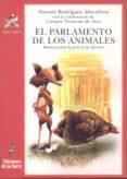 EL PARLAMENTO DE LOS ANIMALES (2ª ED.) di RODRIGUEZ ALMODOVAR, ANTONIO