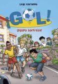 ¡EQUIPO SORPRESA! (¡GOL! 36) de GARLANDO, LUIGI