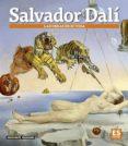 9788491030324 - Vv.aa.: Salvador Dali: Las Obras De Su Vida - Libro