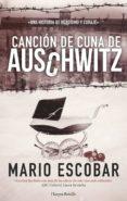 CANCION DE CUNA DE AUSCHWITZ di ESCOBAR, MARIO