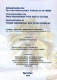 ARMONIZACION DEL DERECHO INTERNACIONAL PRIVADO EN EL CARIBE di FERNANDEZ ROZAS, JOSE CARLOS