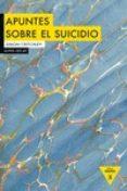 APUNTES SOBRE EL SUICIDIO di CRITCHLEY, SIMON