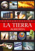 CONTAMINACION: LA TIERRA AGREDIDA di RIOS, MAGDALENA
