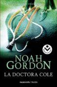 LA DOCTORA COLE de GORDON, NOAH