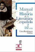 MANUAL DE HISTORIA DE LA LITERATURA ESPAÑOLA di RODRIGUEZ CACHO, LINA