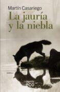 LA JAURIA Y LA NIEBLA di CASARIEGO, MARTIN