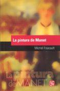 LA PINTURA DE MANET de FOUCAULT, MICHEL