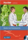 LESEH.A2.PAPIERHELDEN.LIBRO+CD di VV.AA.