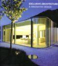 EXCLUSIVE ARCHITECTURE & INNOVATIVE DESIGN di VV.AA.