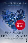 9788408143925 - Malpas Jodi Ellen: Una Noche: Traicionada - Libro