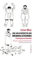 DE UN EXPERTO EN DEMOLICIONES: CRITICAS PARA LE CHAT NOIR de BLOY, LEON