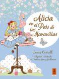 ALICIA EN EL PAÍS DE LAS MARAVILLAS de CARROLL, LEWIS