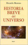 HISTORIA BREVE DEL UNIVERSO di MORENO, RICARDO