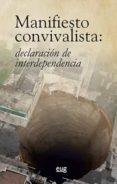 MANIFIESTO CONVIVALISTA: DECLARACION DE INTERDEPENDENCIA di VV.AA