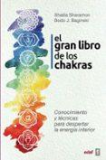 EL GRAN LIBRO DE LOS CHAKRAS: CONOCIMIENTO Y TECNICAS PARA DESPERTAR LA ENERGIA INTERIOR di SHARAMON, SHALILA