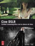 CINE DSLR di LANCASTER, KURT