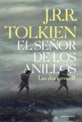 EL SEÑOR DE LOS ANILLOS II di TOLKIEN, J.R.R.