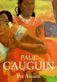 PAUL GAUGUIN di AMANN, PER