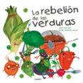 9788448845025 - Aceituno David: La Rebelion De Las Verduras - Libro