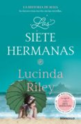 LAS SIETE HERMANAS (LAS SIETE HERMANAS 1) de RILEY, LUCINDA