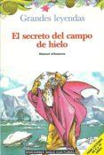 El Secreto Del Campo De Hielo descarga pdf epub mobi fb2