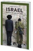 ISRAEL: CRONICA DEL PAIS DEL LIBRO di MASEGOSA, ALBERTO